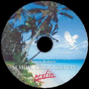 Álmok Célok CD