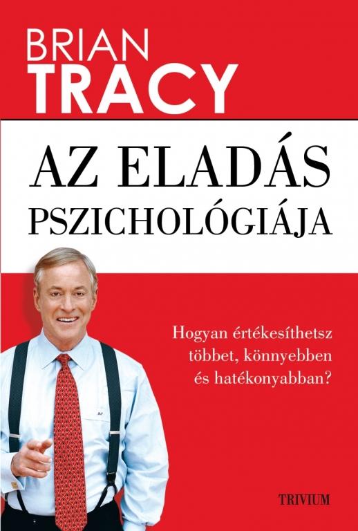 Brian Tracy Eladas pszichologiaja