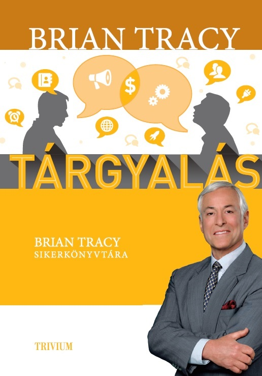 Brian Tracy Targyalas