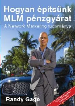 Randy Gage_Hogyan epitsunk MLM penzgyarat